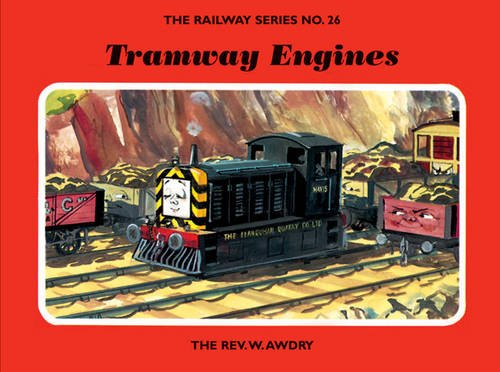 The Railway Series  No. 26 : Tramway Engines (Classic Thomas the Tank Engine) By Rev. Wilbert Vere Awdry