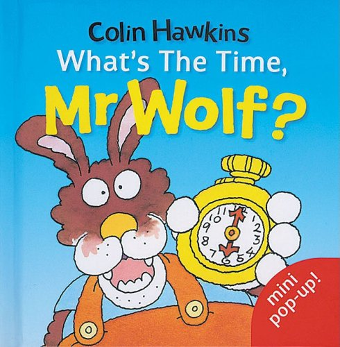 What's the Time, Mr.Wolf?: Mini Pop-up by Colin Hawkins
