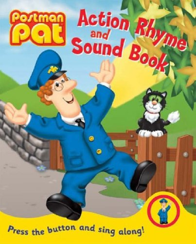 Postman Pat Action Rhyme and Sound Book By John Cunliffe