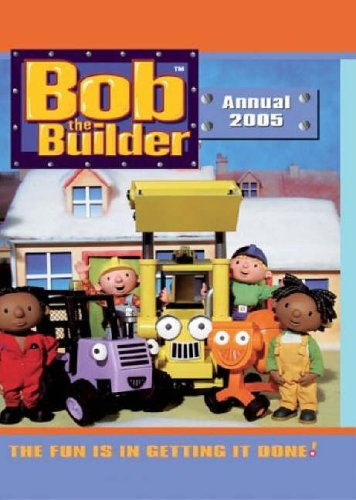 """Bob the Builder"" Annual By Brenda Apsley"
