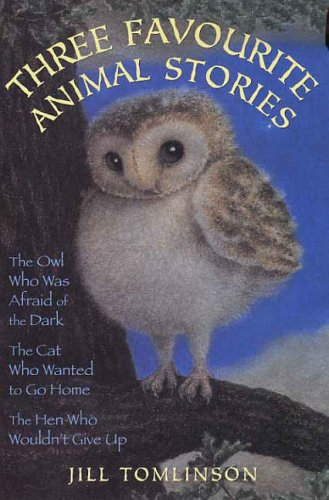 Three Favourite Animal Stories By Jill Tomlinson