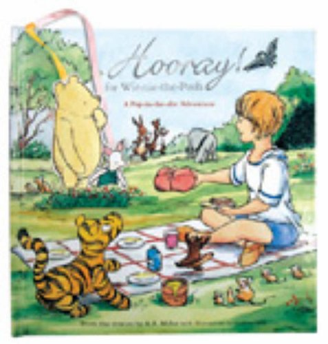 Hooray! for Winnie-the-Pooh: A Pop-in-the-slot Adventure by A. A. Milne