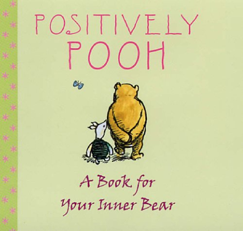 Positively Pooh By A. A. Milne