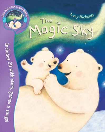 The Magic Sky By Lucy Richards