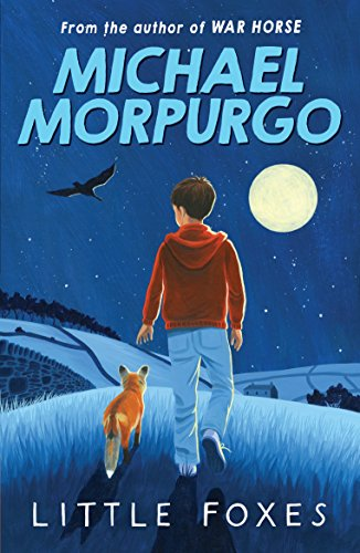 Little Foxes by Michael Morpurgo, M. B. E.