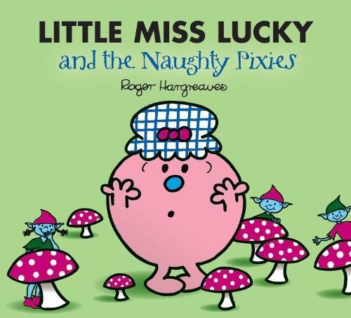 Little Miss Lucky and the Pixies by Roger Hargreaves