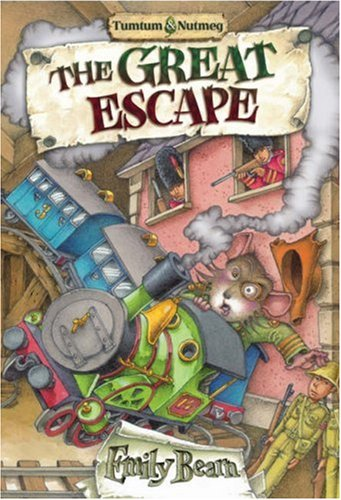 Tumtum and Nutmeg: The Great Escape by Emily Bearn