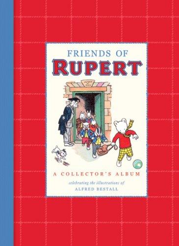 Friends of Rupert By Alfred Bestall