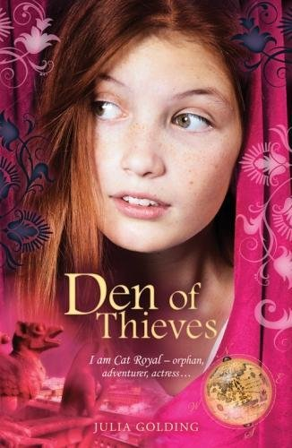 Den of Thieves (Cat Royal) By Julia Golding