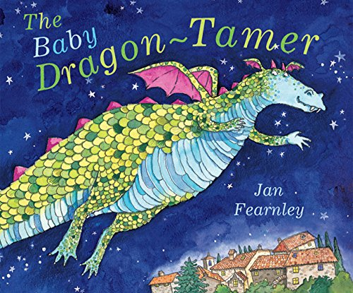 The Baby Dragon-tamer By Jan Fearnley