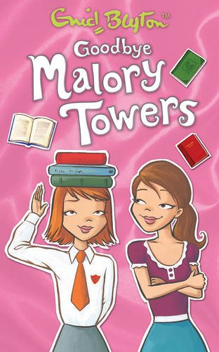 Goodbye Malory Towers (Malory Towers (Pamela Cox)) By Enid Blyton