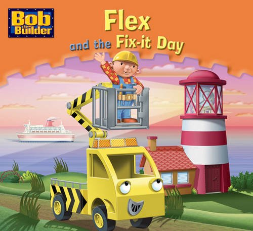 Flex and the Fix-it Day By VARIOUS