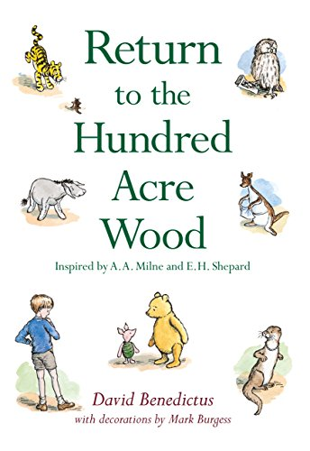 Winnie-the-Pooh: Return to the Hundred Acre Wood by David Benedictus