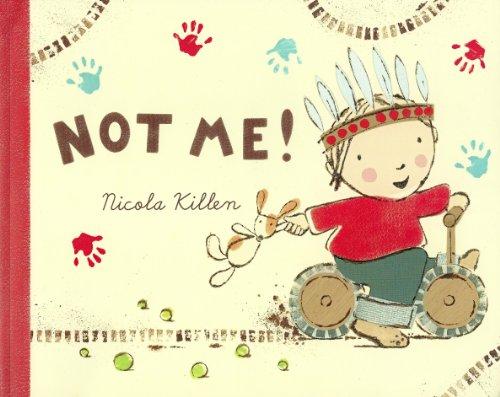 Not Me! by Nicola Killen