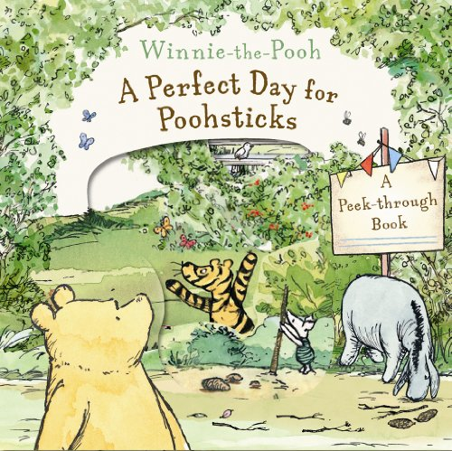 Winnie-the-Pooh a Perfect Day for Poohsticks a Peek-Through Book By Andrew Grey
