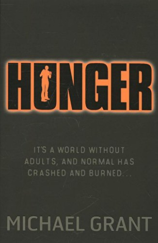 Hunger (The Gone Series) By Michael Grant