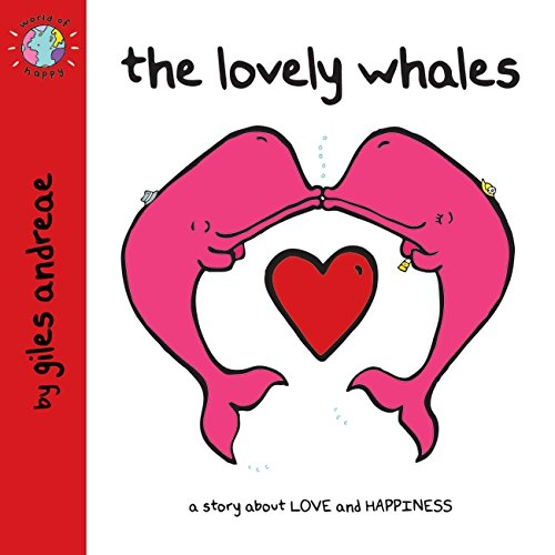 World of Happy: The Lovely Whales By Giles Andreae