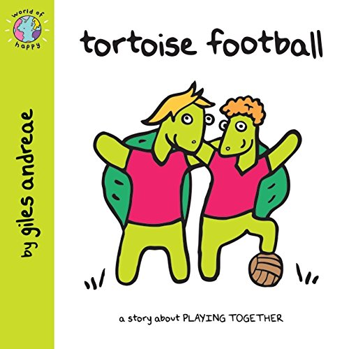 World of Happy: Tortoise Football By Giles Andreae