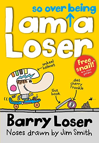 Barry Loser: I am So Over Being a Loser by Jim Smith