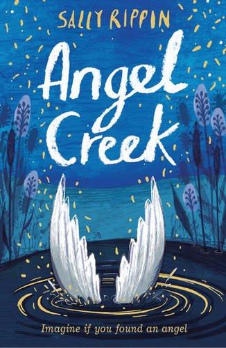 Angel Creek By Sally Rippin