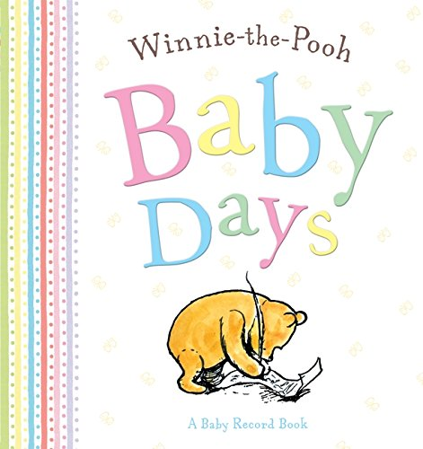 Winnie the Pooh Baby Days by A. A. Milne