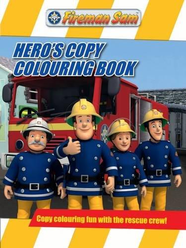 Fireman Sam Hero's Copy Colouring Book