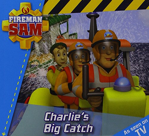 Fireman Sam Story Time: Charlie's Big Catch by