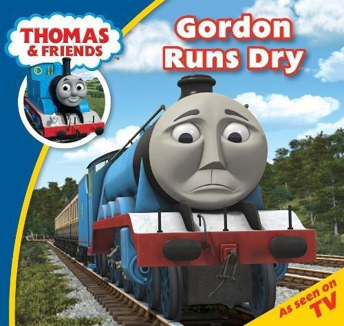 Thomas Story Time 27: Gordon Runs Dry By Rev  W  Awdry