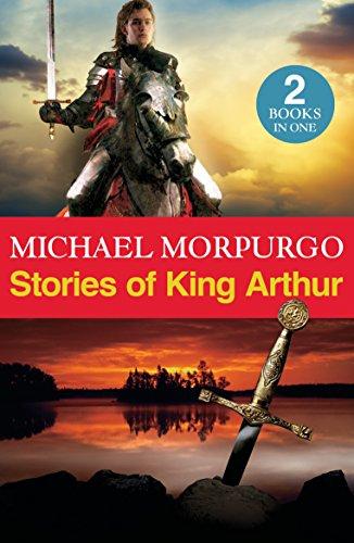 Stories of King Arthur By Michael Morpurgo