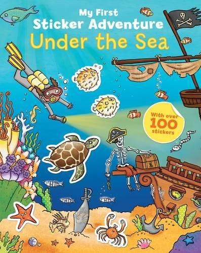 My First Sticker Adventure Under the Sea By Kate Daubney