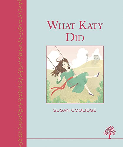 What Katy Did (Egmont Heritage) (Heritage Edition) By