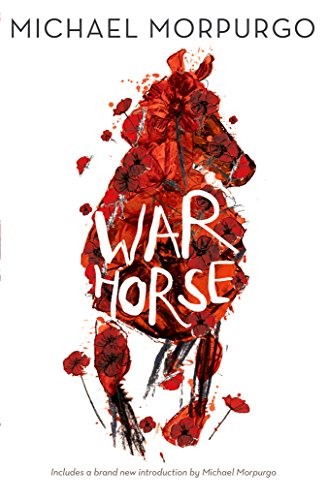 War Horse by Michael Morpurgo, M. B. E.