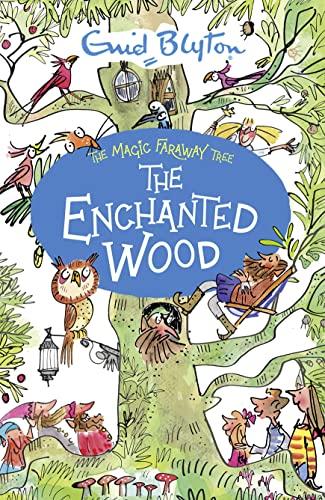 The Enchanted Wood (The Magic Faraway Tree) by Enid Blyton