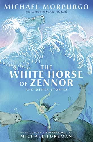 The White Horse of Zennor By Michael Morpurgo