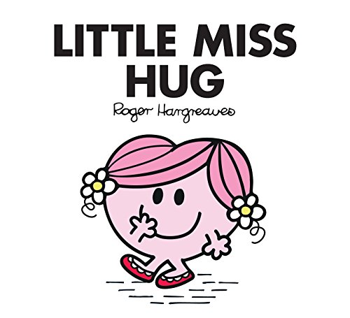 Little Miss Hug by Roger Hargreaves