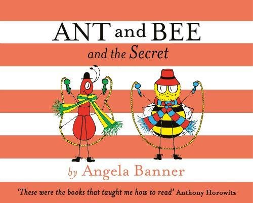 Ant and Bee and the Secret von Angela Banner