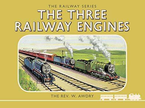 Thomas the Tank Engine: The Railway Series: The Three Railway Engines By Rev. W. Awdry