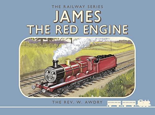 Thomas the Tank Engine: The Railway Series: James the Red Engine By Rev. W Awdry