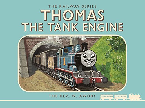 Thomas the Tank Engine: The Railway Series: Thomas the Tank Engine By Rev. W Awdry