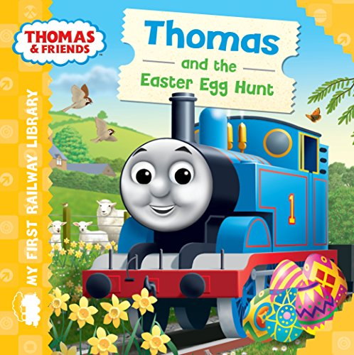 Thomas & Friends: My First Railway Library: Thomas and the Easter Egg Hunt