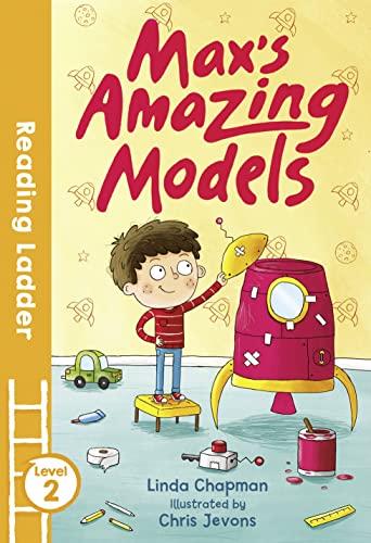 Max's Amazing Models By Linda Chapman