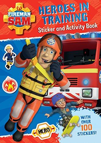 Fireman Sam: Heroes in Training Sticker Activity Book By Egmont Publishing UK