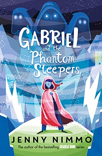 Gabriel and the Phantom Sleepers By Jenny Nimmo