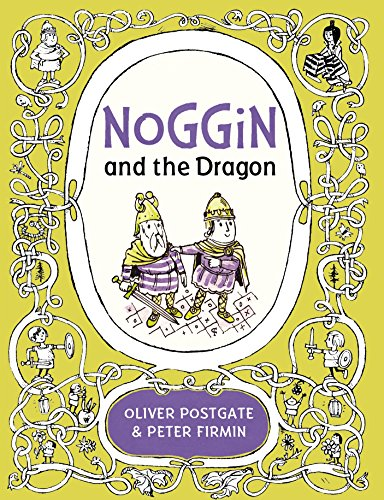 Noggin and the Dragon By Oliver Postgate