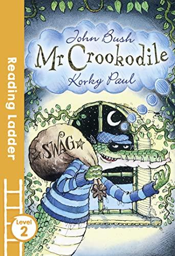Mr Crookodile By John Bush