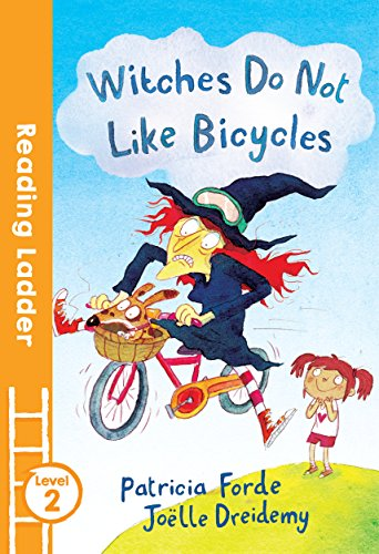 Witches Do Not Like Bicycles By Patricia Forde