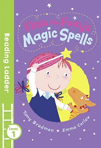 Flora the Fairy's Magic Spells By Tony Bradman