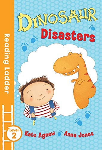 Dinosaur Disasters By Kate Agnew