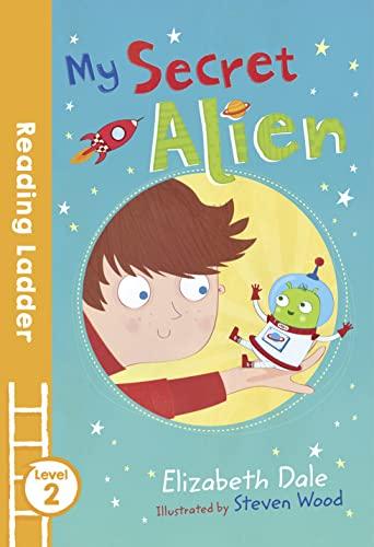 My Secret Alien By Elizabeth Dale