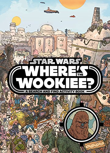 Star Wars: Where's the Wookiee? Search and Find Book by Lucasfilm Ltd